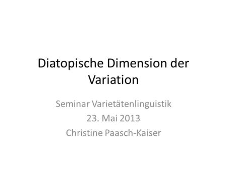 Diatopische Dimension der Variation