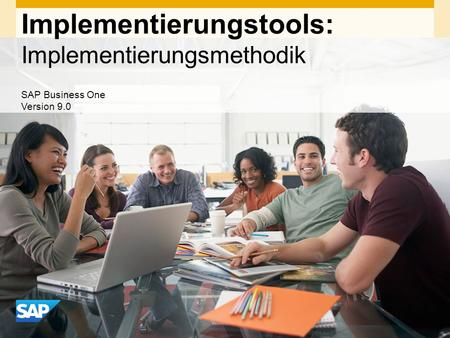 INTERN Implementierungstools: Implementierungsmethodik SAP Business One Version 9.0.