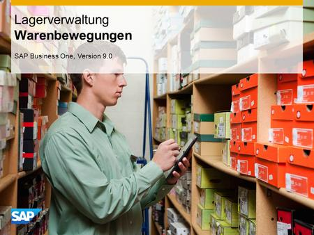 INTERN Lagerverwaltung Warenbewegungen SAP Business One, Version 9.0.