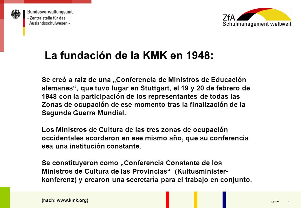"""3 Seite: Las funciones de la KMK: La Conferencia de Ministros de Educación alemanes se ocupa, según sus estatutos de """"Asuntos de política cultural de envergadura suprarregional… ."""