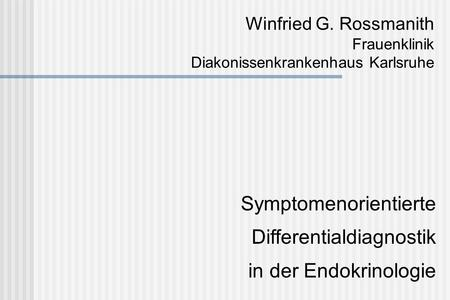 Symptomenorientierte Differentialdiagnostik in der Endokrinologie