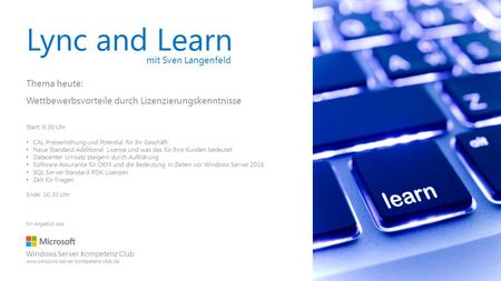Lync and Learn mit Sven Langenfeld Thema heute: