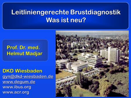 Leitliniengerechte Brustdiagnostik