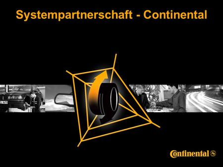 Systempartnerschaft - Continental