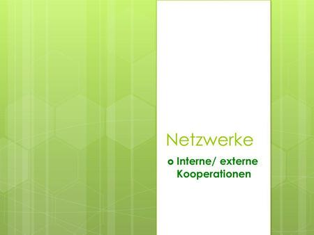 Interne/ externe Kooperationen