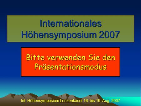 Internationales Höhensymposium 2007