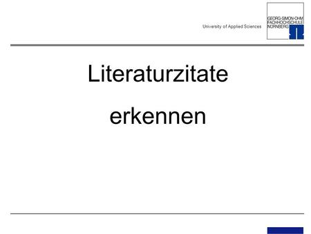 University of Applied Sciences Literaturzitate erkennen.