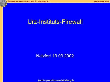 Urz-Instituts-Firewall Netzfort 19.03.2002