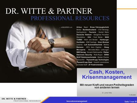 Cash, Kosten, Krisenmanagement