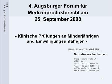 4. Augsburger Forum für Medizinprodukterecht am 25. September 2008