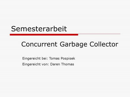Concurrent Garbage Collector