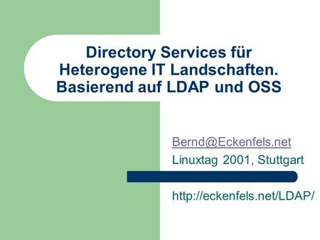 Directory Services für Heterogene IT Landschaften