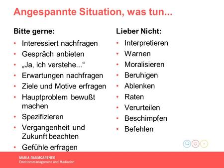 Angespannte Situation, was tun...