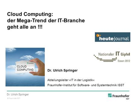 Cloud Computing: der Mega-Trend der IT-Branche geht alle an !!!