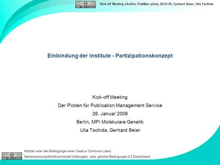 Einbindung der Institute - Partizipationskonzept
