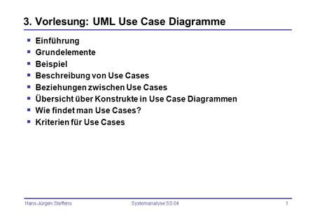 3. Vorlesung: UML Use Case Diagramme