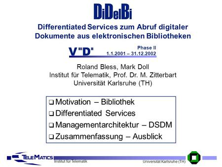 Phase II – Motivation – Bibliothek Differentiated Services