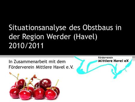 Situationsanalyse des Obstbaus in der Region Werder (Havel) 2010/2011