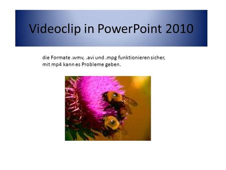 Videoclip in PowerPoint 2010
