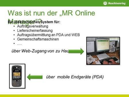"Was ist nun der ""MR Online Manager""?"