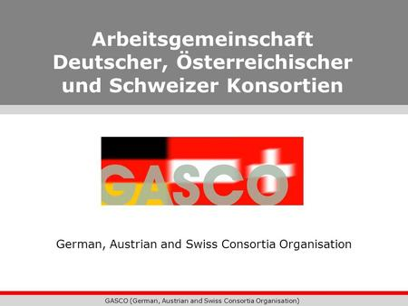 German, Austrian and Swiss Consortia Organisation