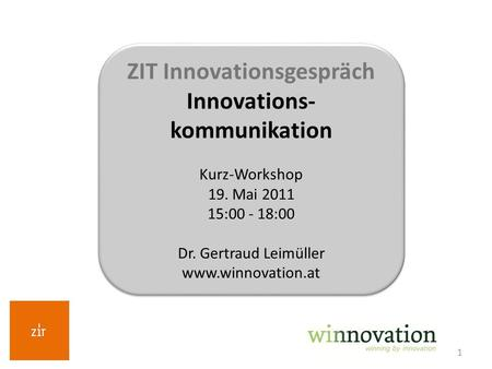 ZIT Innovationsgespräch Innovations-kommunikation