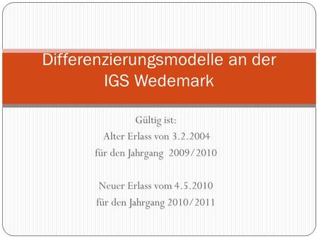 Differenzierungsmodelle an der IGS Wedemark