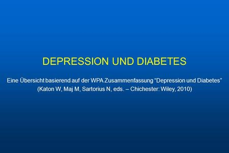 DEPRESSION UND DIABETES