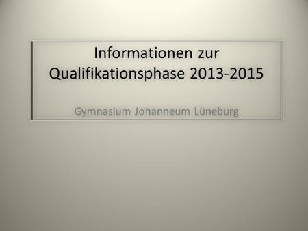 Informationen zur Qualifikationsphase