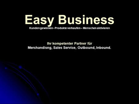 Easy Business Ihr kompetenter Partner für