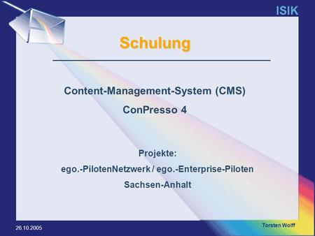 Schulung Content-Management-System (CMS) ConPresso 4 Projekte: