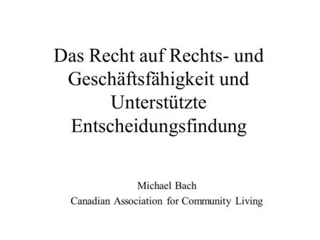 Michael Bach Canadian Association for Community Living