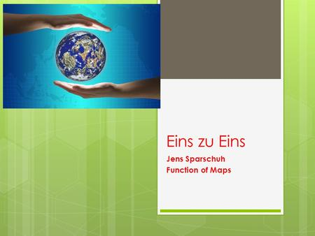 Eins zu Eins Jens Sparschuh Function of Maps. The Power of Maps Denis Wood They make present - they represent - the accumulated thought and labor of the.