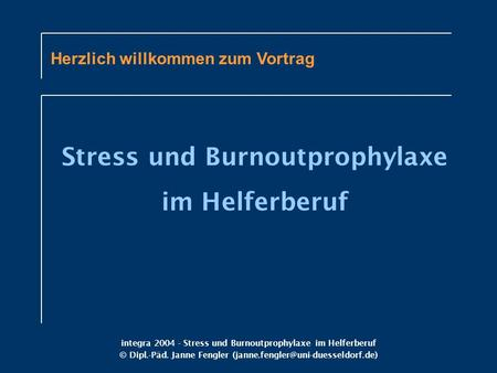 Stress und Burnoutprophylaxe