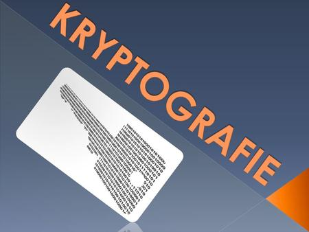 KRYPTOGRAFIE.