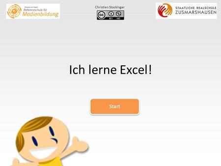 Christian Stockinger Ich lerne Excel! Start.