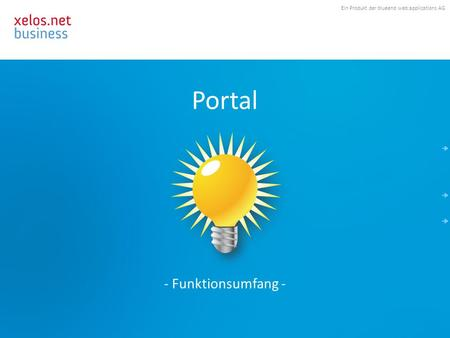 Ein Produkt der blueend web:applications AG Portal - Funktionsumfang -