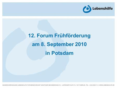 12. Forum Frühförderung am 8. September 2010 in Potsdam.