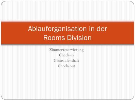 Ablauforganisation in der Rooms Division