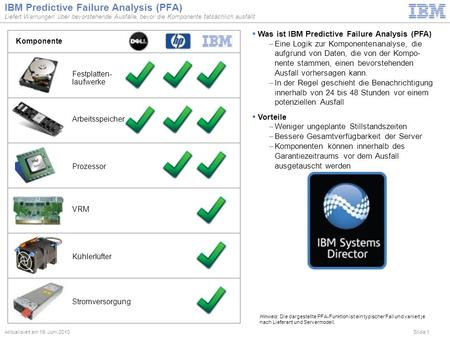 IBM Predictive Failure Analysis (PFA)