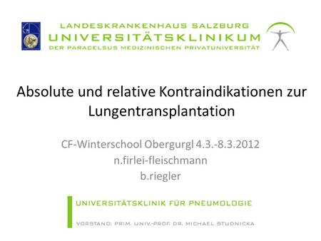 Absolute und relative Kontraindikationen zur Lungentransplantation