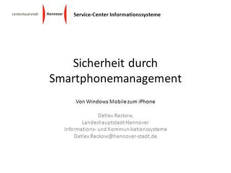 Sicherheit durch Smartphonemanagement
