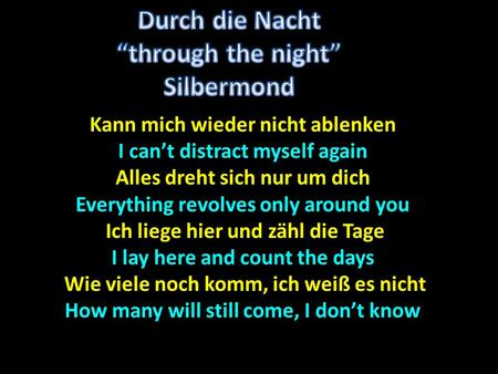 "Durch die Nacht ""through the night"" Silbermond"