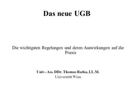 Univ.-Ass. DDr. Thomas Ratka, LL.M.