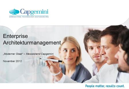 Enterprise Architekturmanagement Moderner Staat – Messestand Capgemini November 2012.