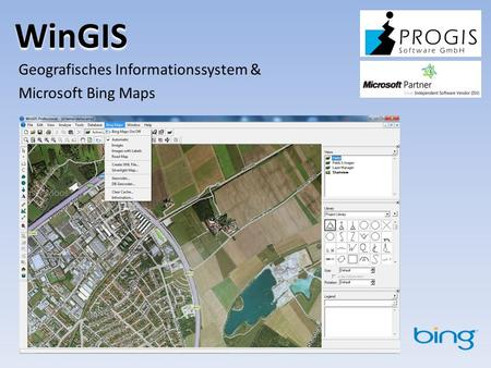 WinGIS Geografisches Informationssystem & Microsoft Bing Maps.