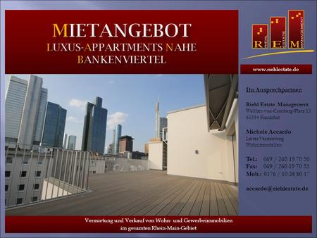 Mietangebot Luxus-Appartments Nahe Bankenviertel