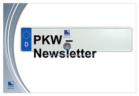 PKW – Newsletter Bauer Media Branchennews I/2010.