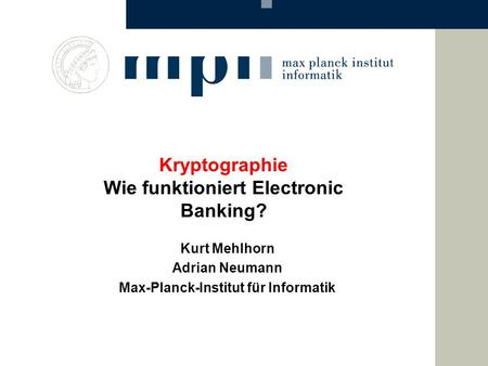 Kryptographie Wie funktioniert Electronic Banking?