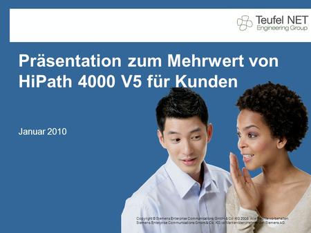 Copyright © Siemens Enterprise Communications GmbH & Co. KG 2008. Alle Rechte vorbehalten. Siemens Enterprise Communications GmbH & Co. KG ist Markenlizenznehmer.